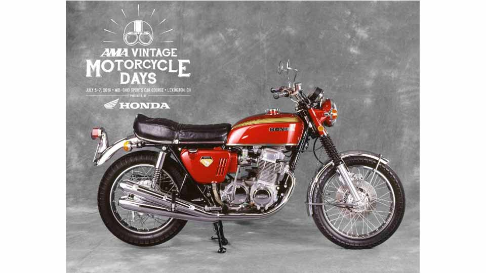 American Motorcyclist Association Announces 2019 AMA Vintage Motorcycle Days,  Presented by Honda Motorcycles